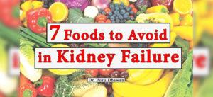 7 Foods to Avoid in Kidney Failure